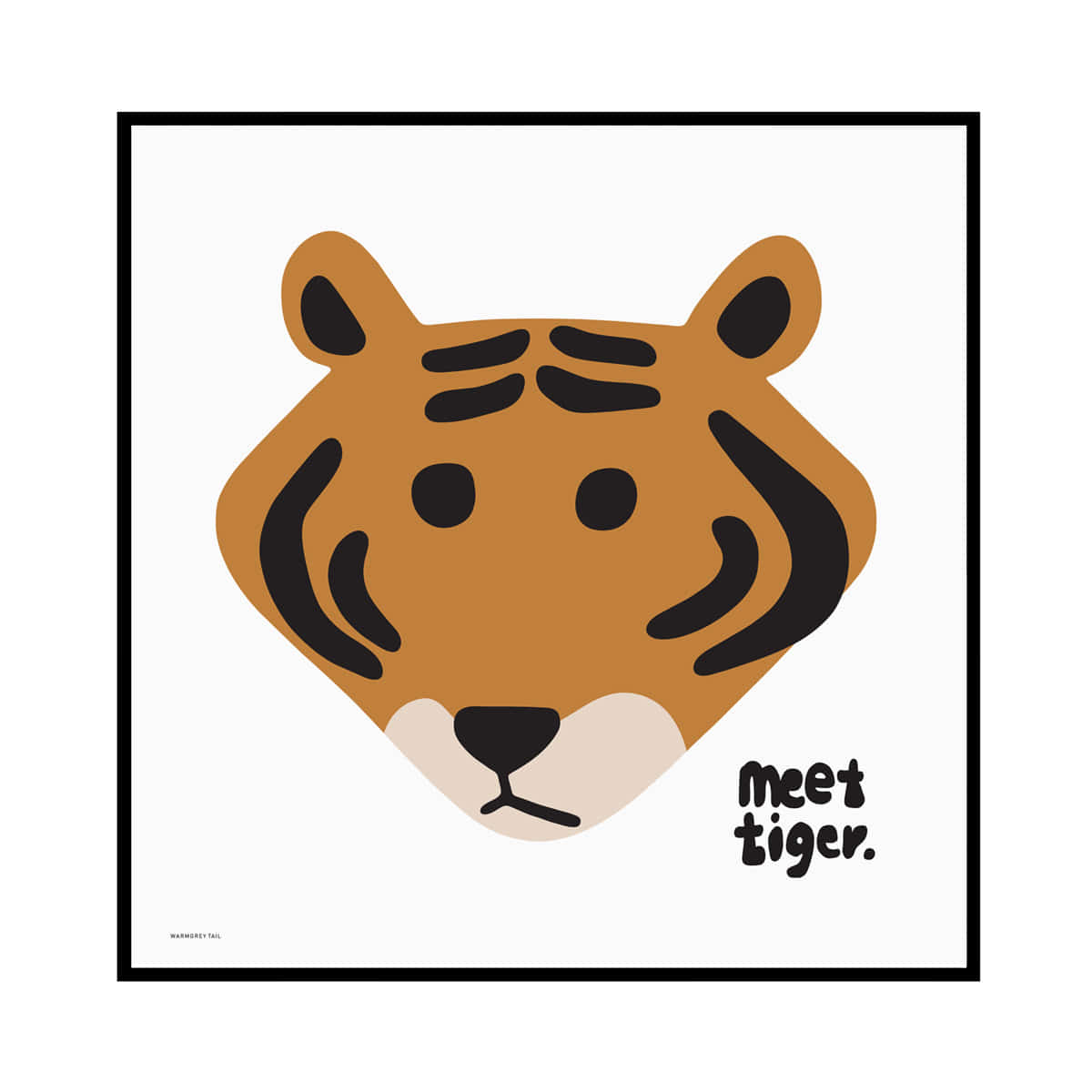 MEET TIGER - WHITE POSTER
